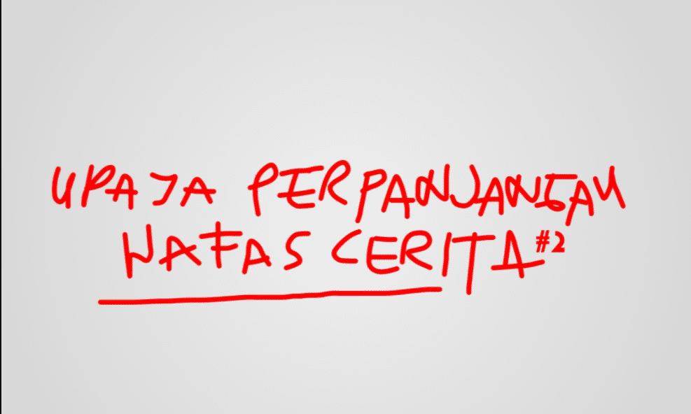 Upaya Perpanjangan Nafas Cerita mahaplung.com
